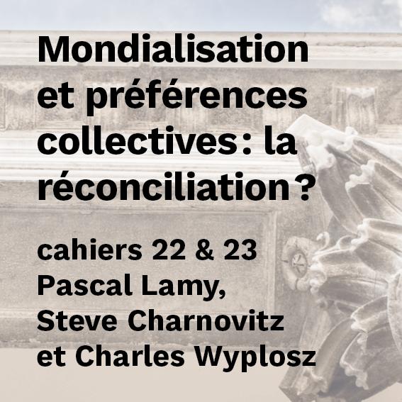 Mondialisation et préférences collectives : la réconciliation ?