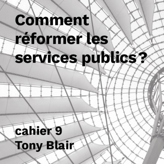 Comment réformer les services publics ?