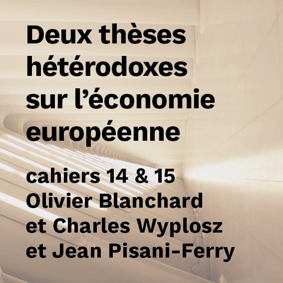 Deux thèses hétérodoxes sur l' économie européenne