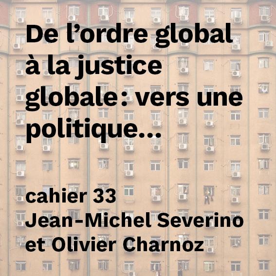 Vers une politique mondiale de régulation (I)