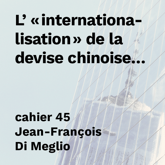 L' internationalisation de la devise chinoise