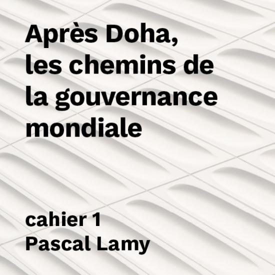 Après Doha, les chemins de la gouvernance mondiale
