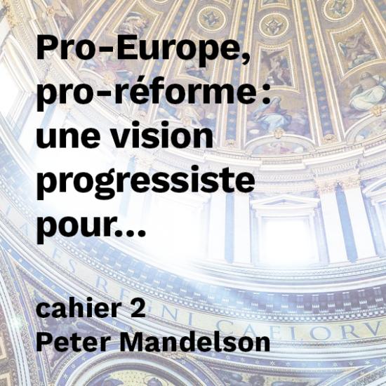 Pro-Europe, pro-réforme : une vision progressiste pour l'Union Européenne