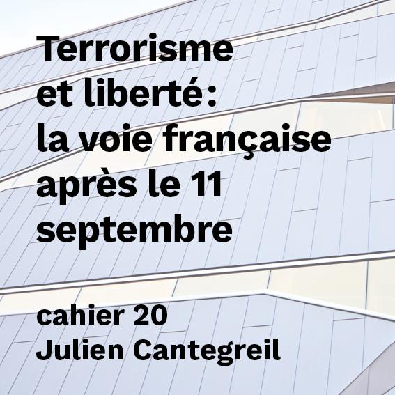 Terrorisme et liberté : la voie française après le 11 septembre