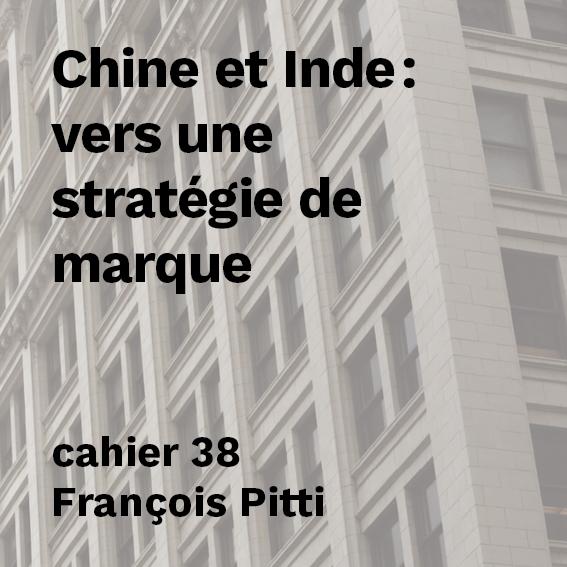 Chine et Inde : vers une stratégie de marque