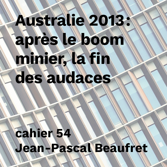 Australie 2013 : après le boom minier, la fin des audaces