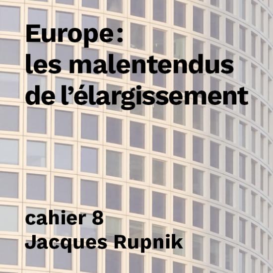 Europe : les malentendus de l'élargissement